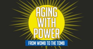 Aging With Power Podcasts