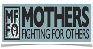 Mothers Fighting For Others